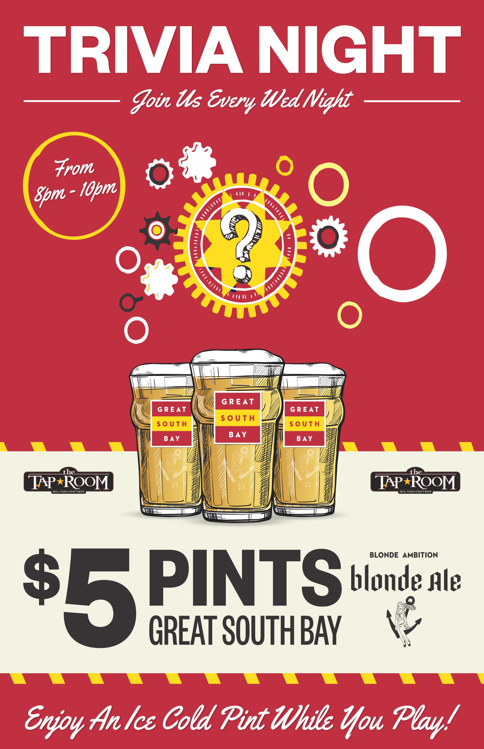Trivia night $5 pints of great south bay